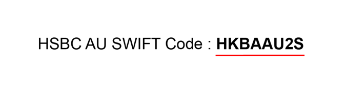 Example of HSBC AU SWIFT Code is HKBAAU2S